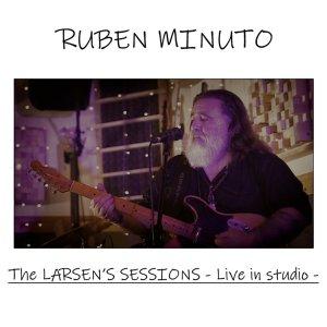 Recensione: Ruben Minuto – The Larsen's Sessions - Live in Studio