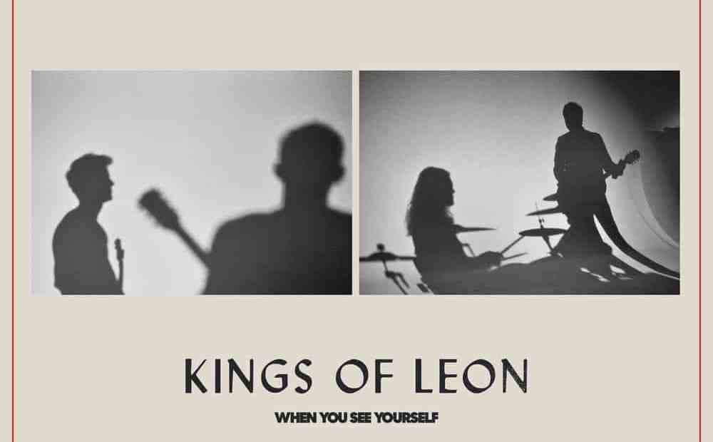 Recensione: Kings of Leon - When You See Yourself