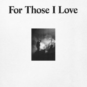 Recensione: For Those I Love