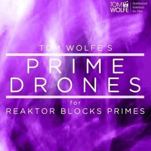 Prime Drones: Cinematic Drone Presets for Reaktor 6