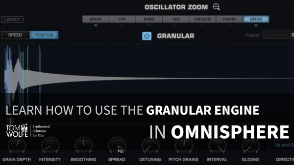 Omnisphere: How To Use The Granular Engine