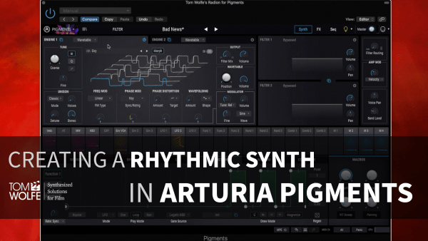 How To Create A Rhythmic Synth In Arturia Pigments