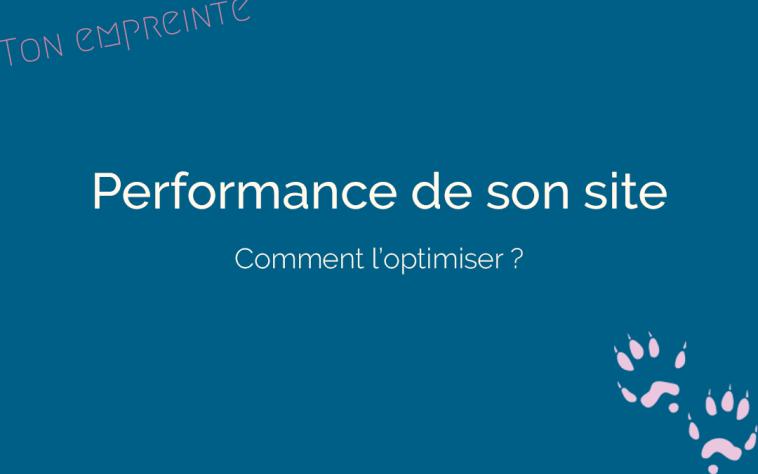 améliorer la performance de votre site Internet - ton empreinte