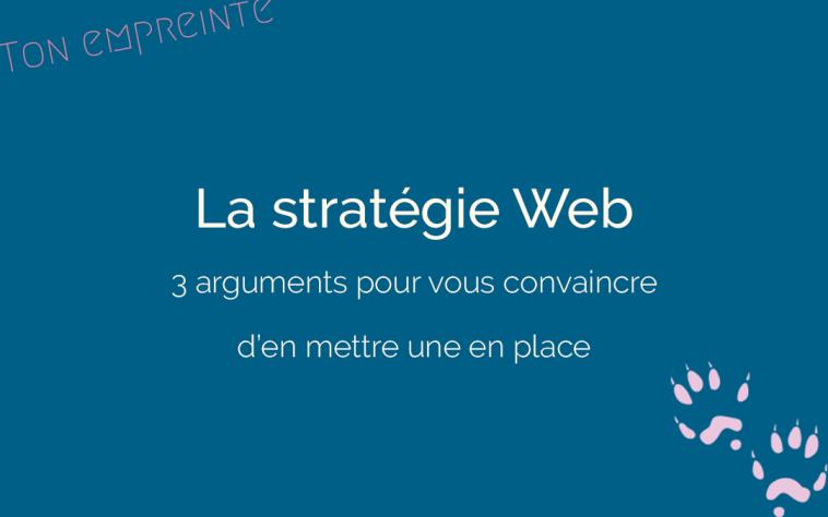 mettre en place une stratégie Web - ton empreinte