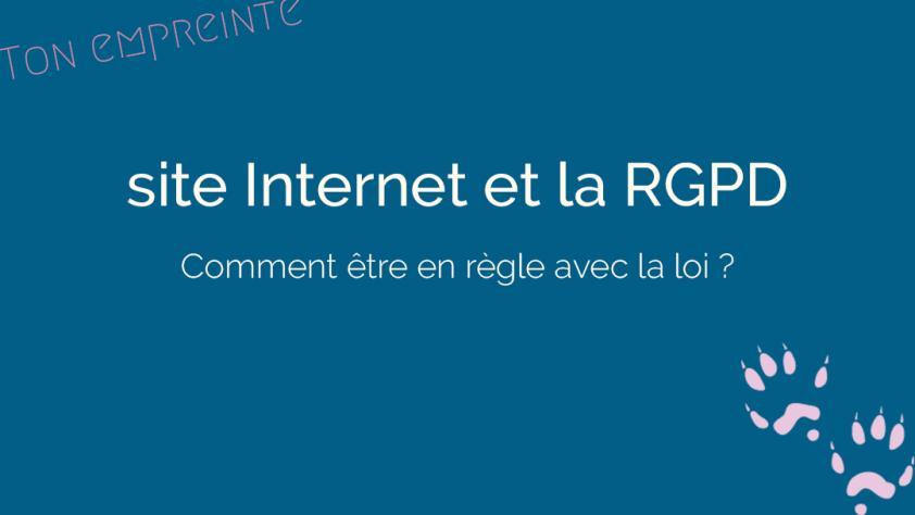 ite Internet et la RGPD