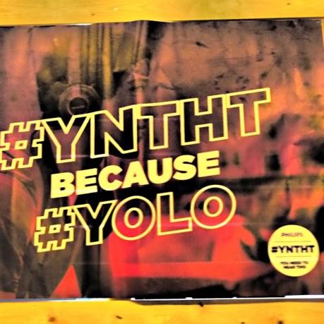 #yntht bcuz #YOLO