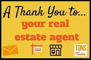 Thank You to your real estate agent