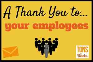 Thank you to employees – Team and Individual Thank You Note Examples
