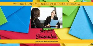 Post Job Interview thank you note examples and tips