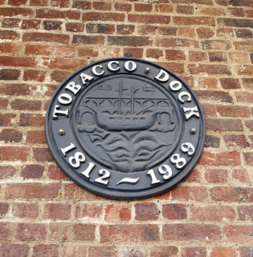 Tobacco Dock 1812–1989 plaque