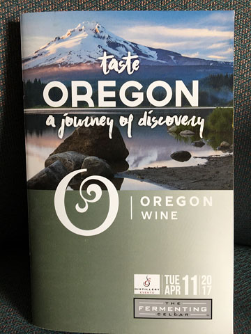booklet: taste OREGON | a journey of discovery | OREGON WINE | The Distillery District, TUE APR 11 2017 | The Fermenting Cellar