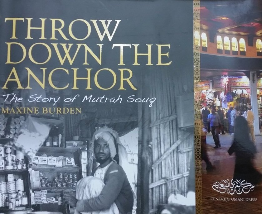 Throw Down the Anchor - the story of Mutrah Souq