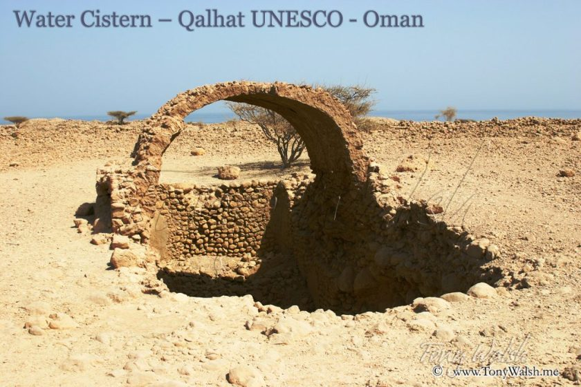 Water Cistern – Qalhat in Oman - UNESCO places in oman on unescos world heritage site list