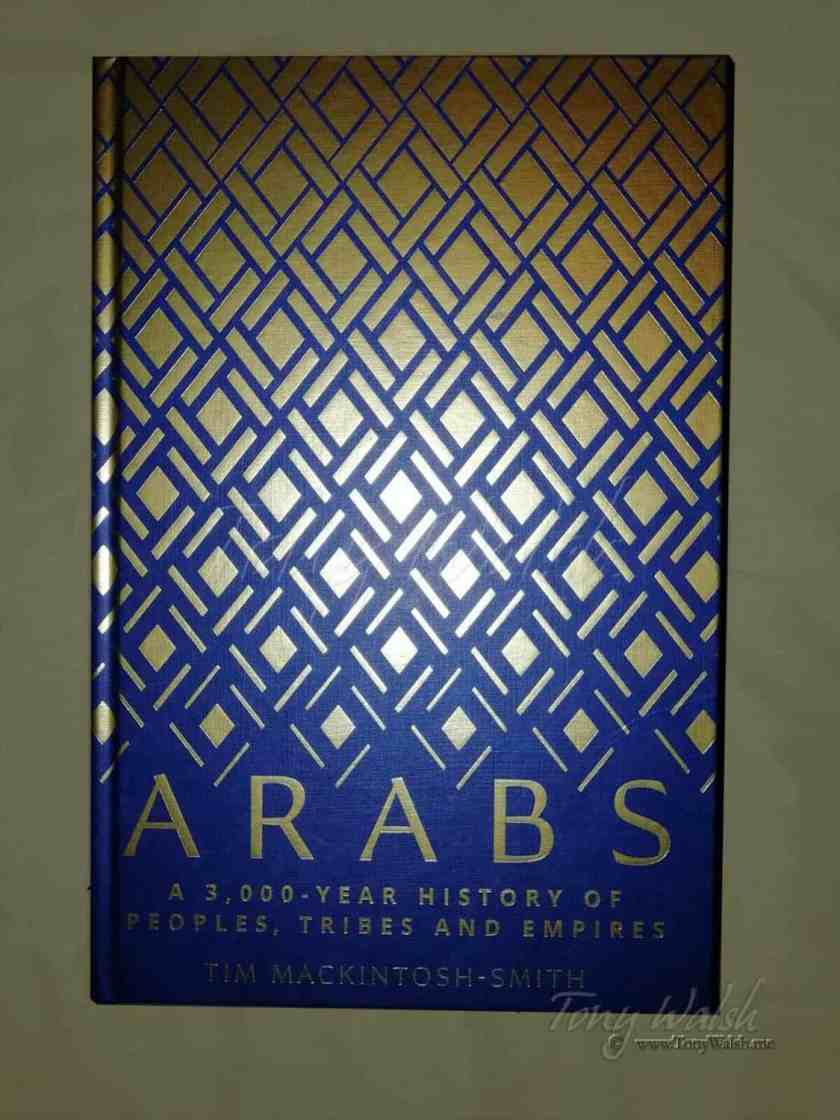 Arabs by Tim Mackintosh Smith