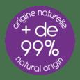 99% origine naturelle
