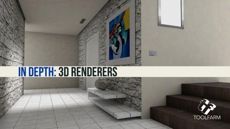 In Depth: 3D Renderers