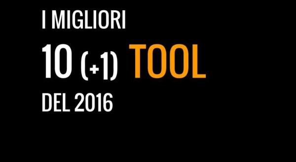 migliori tool 2016