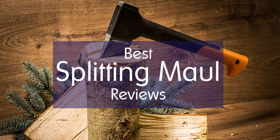 Best Splitting Maul Review And Buying Guide 2019 Tools Freak