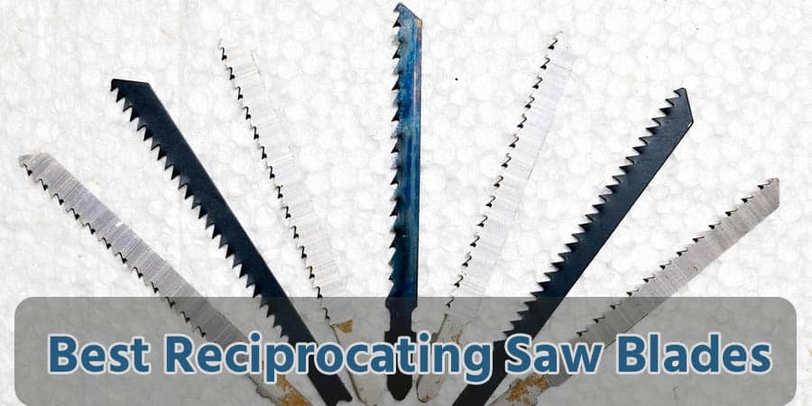 6 best reciprocating saw blades does a lot of things tools freak best reciprocating saw blades greentooth Images