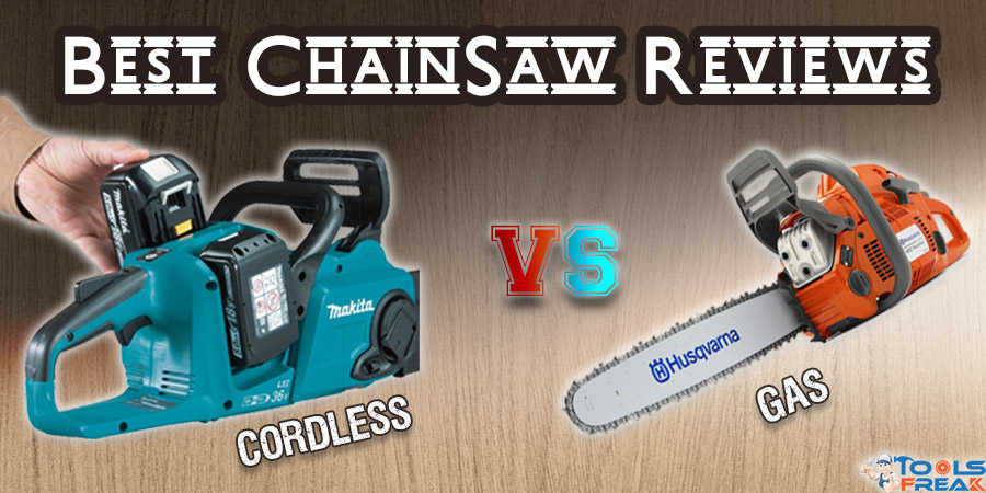 Best ChainSaw Reviews