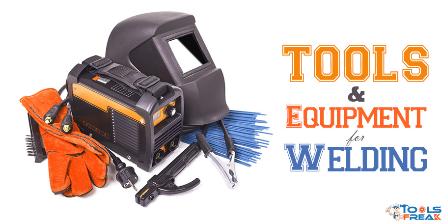 Tools-&-Equipment-for-Welding