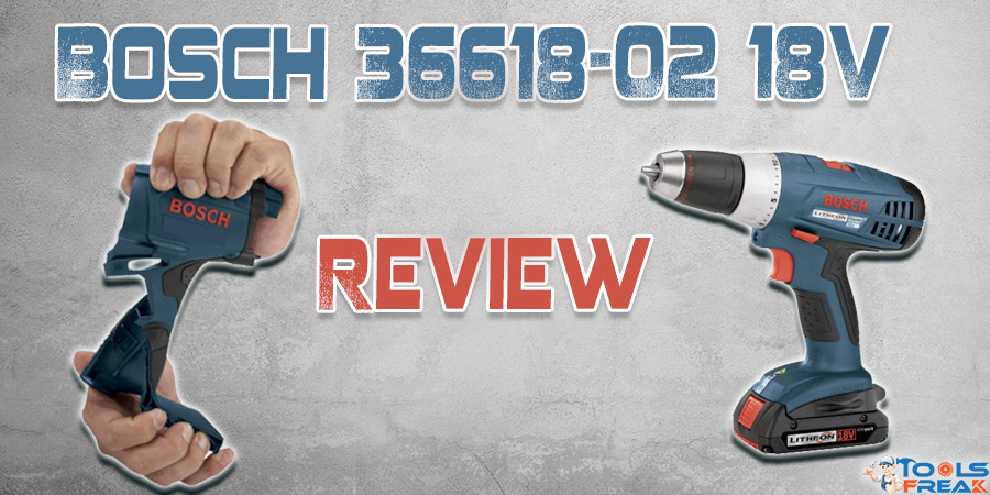 Bosch 36618-02 18V Review