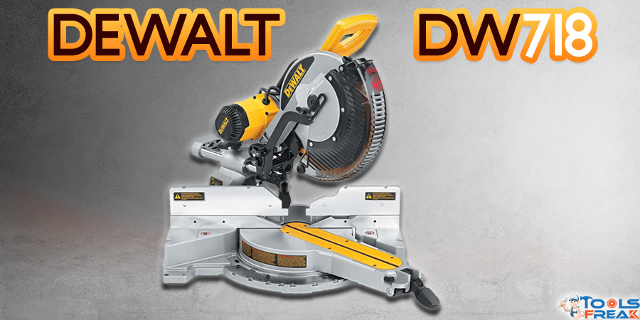 Dewalt DW718 Review