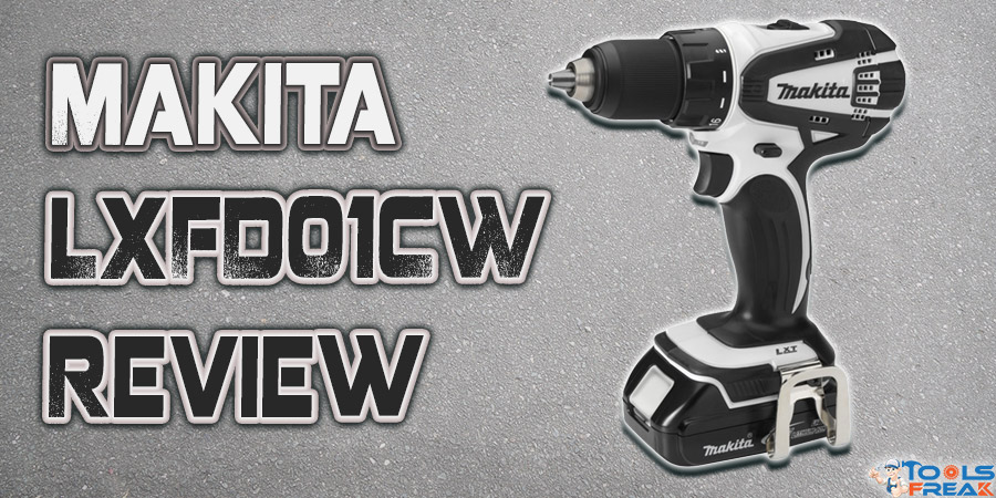 Makita LXFD01CW Review