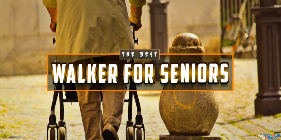 Best Walker for Seniors