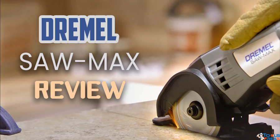 Dremel Saw-Max Review