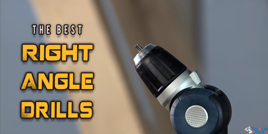 Best Right Angle Drills