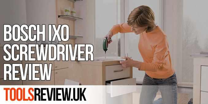 Bosch IXO Review