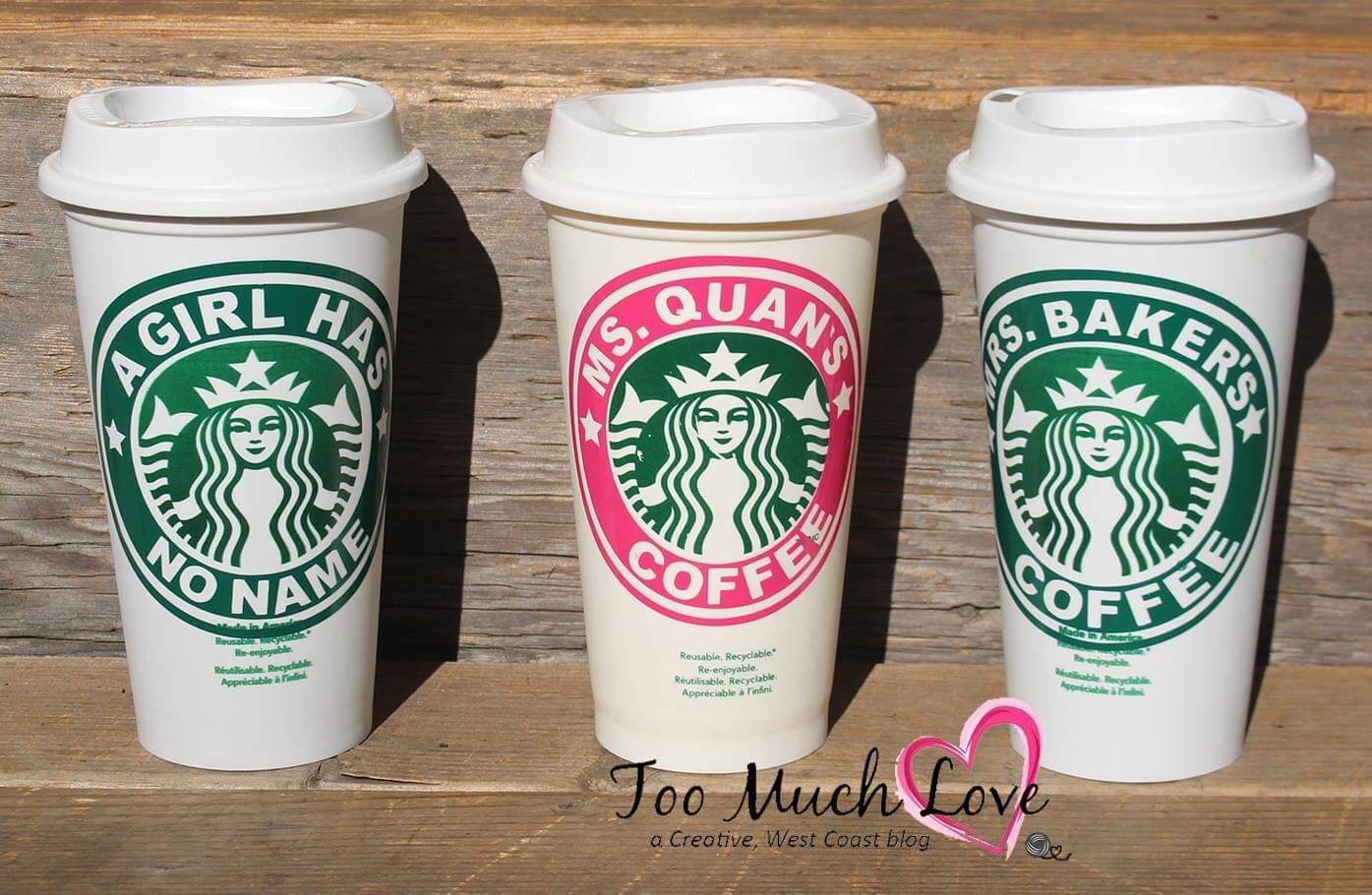 How To Personalize A Starbucks Reusable Cup Too Much Love
