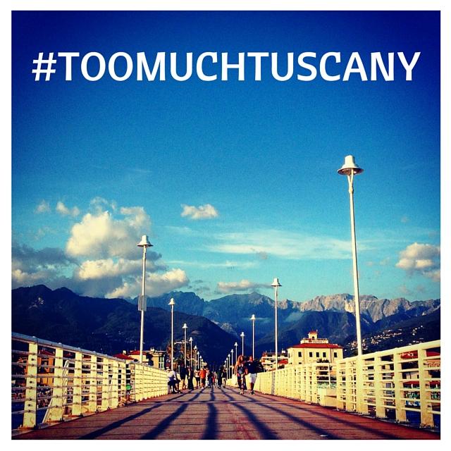 TAG #TOOMUCHTUSCANY