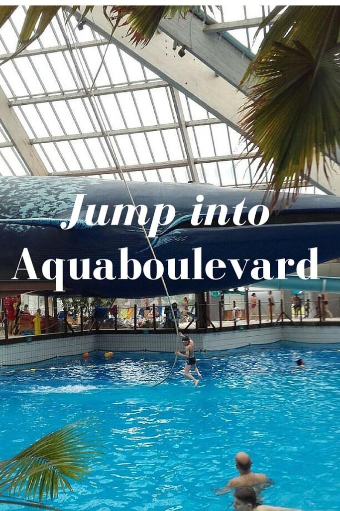 Jump into Aquaboulevard