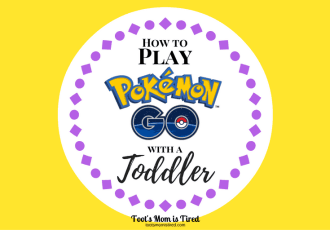 How to Play Pokemon Go with a Toddler