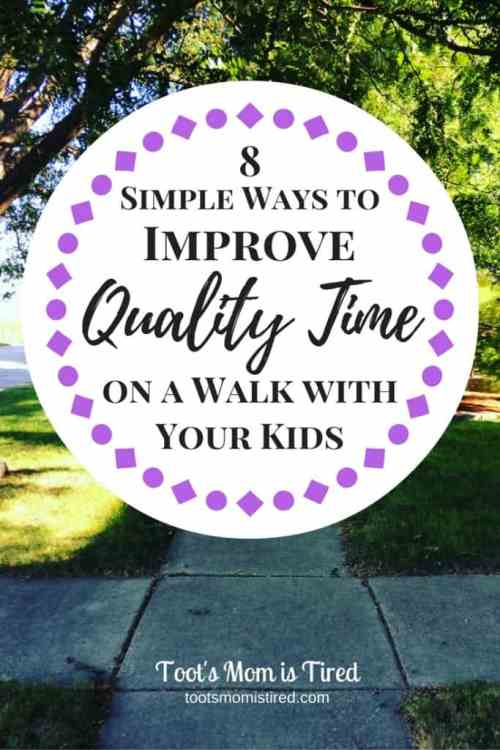 8 Simple Ways to Improve Quality Time on a Walk with Your Kids | Family fun for kids of all ages including babies, toddlers, and even teens.