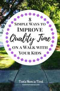 8 Simple Ways to Improve Quality Time on a Walk with Your Kids | Family fun for kids of all ages including babies, toddlers, and even teens. How to make the most of a walk with your kids #familyfun #walk #qualitytime #familytime