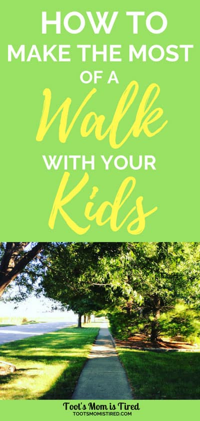How to Make the Most of a Walk with Your Kids | 8 Simple ways to improve quality time on a walk with your kids. Baby, toddlers, preschoolers, fall family fun, spring family fun, summer family fun, bonding activities for parents, take a walk with your kids, mom life #fall #spring #summer #familyfun