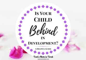 Is Your Child Behind in Development?