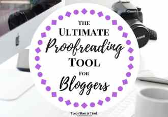 The Ultimate Proofreading Tool for Bloggers