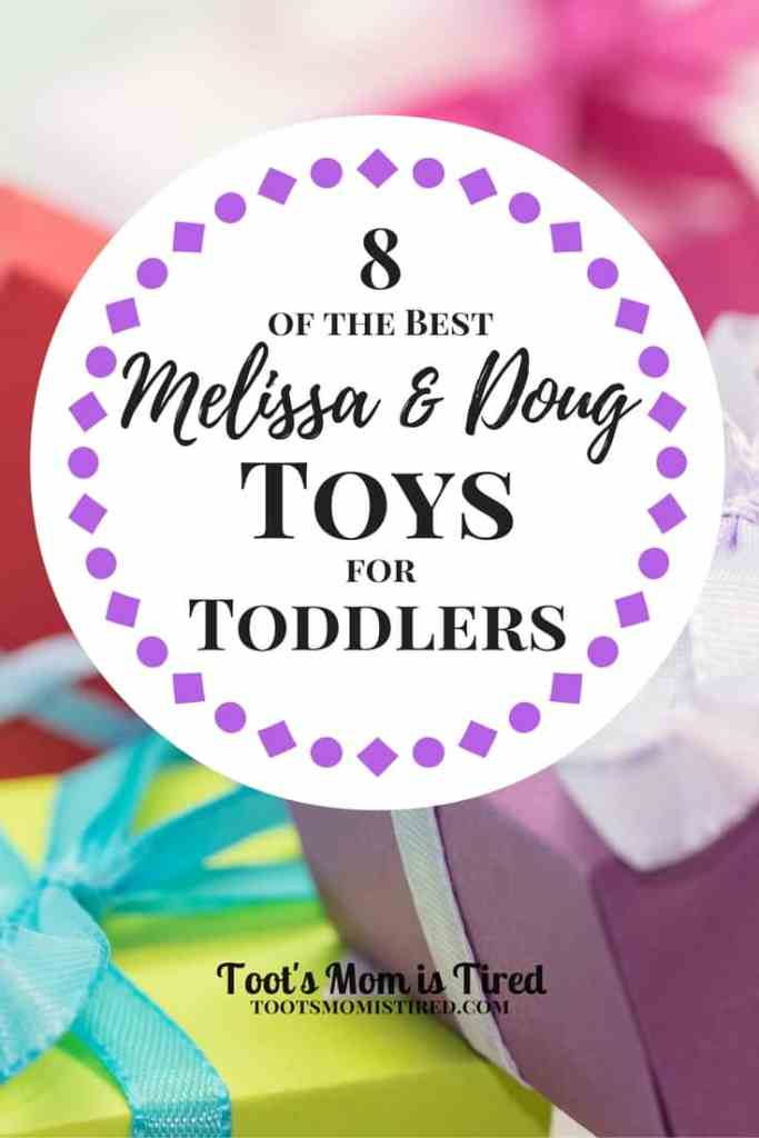 8 of the Best Melissa and Doug Toys for Toddlers