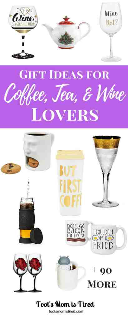 Gift Ideas for Coffee, Tea, and Wine Lovers | great gift ideas for hard to buy for people because odds are they either like coffee, tea, or wine