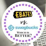 Ebates vs. Swagbucks: Which is Better?