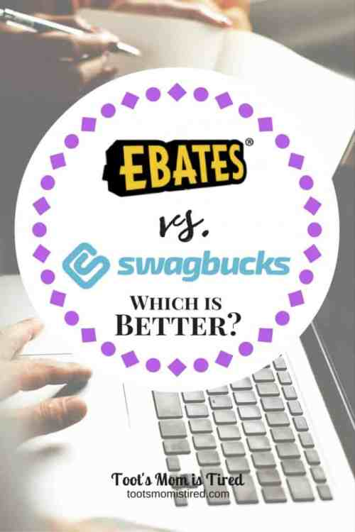 Ebates vs  Swagbucks: Which is Better? - Toot's Mom is Tired