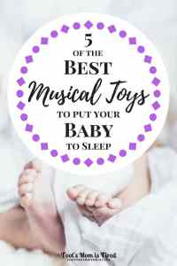 5 of the Best Musical Toys to Put Your Baby to Sleep | Here are my favorite mobiles and musical toys that get my toddler to sleep. These would be great additions to your baby registry or fun baby shower gifts!