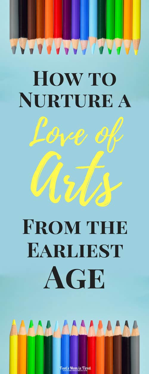 How to Nurture a Love of Arts from the Earliest Age | parenting, motherhood, toddlers, babies, toddler art, baby art, coloring, little artist