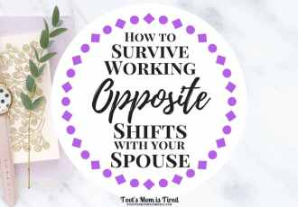 How to Survive Working Opposite Shifts with Your Spouse