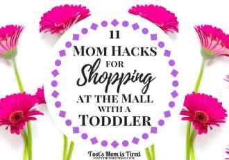 11 Mom Hacks for Shopping at the Mall with a Toddler