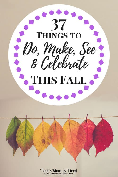 37 Things to Do, Make, See, and Celebrate This Fall   Fall activities, fall recipes, autumn, parenting, mom life, motherhood, mom blog, mommy blog, halloween costumes, halloween activities, toddler fall activities, mom self care activities for fall, fall tv shows, fall movies, fall leaves, pumpkin spice lattes